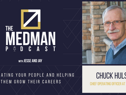 Motivating Your People and Helping Them Grow Their Careers with Chuck Hulse COO at MedMan