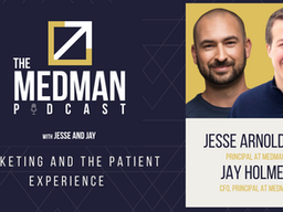 Marketing and The Patient Experience with Jesse and Jay