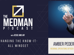 Changing the Know-it-all Mindset with Amber Pedersen ROO at MedMan