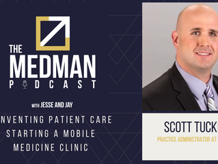 Reinventing Patient Care - Starting a Mobile Medicine Clinic with Scott Tucker