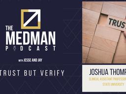 Trust But Verify with Joshua Thompson