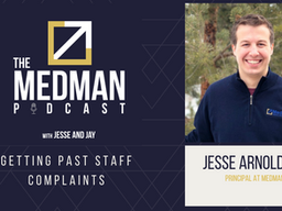 Getting Past Staff Complaints with Jay Holmes