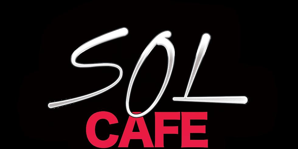 Sol Cafe Orlando - October 6th