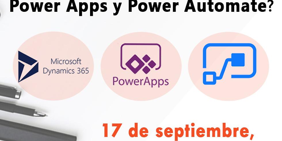 Charla: ¿Cuándo usar Dynamics 365 CE, Power Apps y Power Automate?