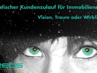 Automatischer Kundenzulauf: Vision, Traum oder Wirklichkeit?