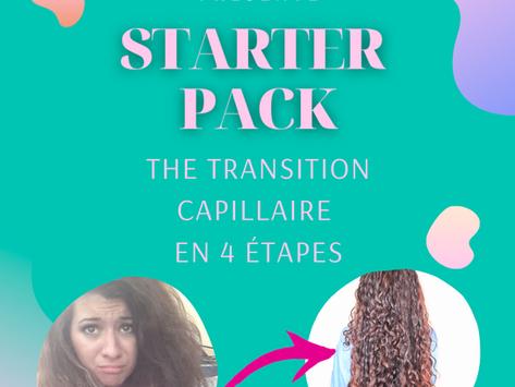 STARTER PACK: la transition capillaire en 4 étapes.
