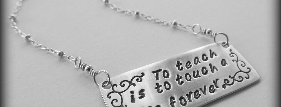 """""""To Teach"""" Necklace"""