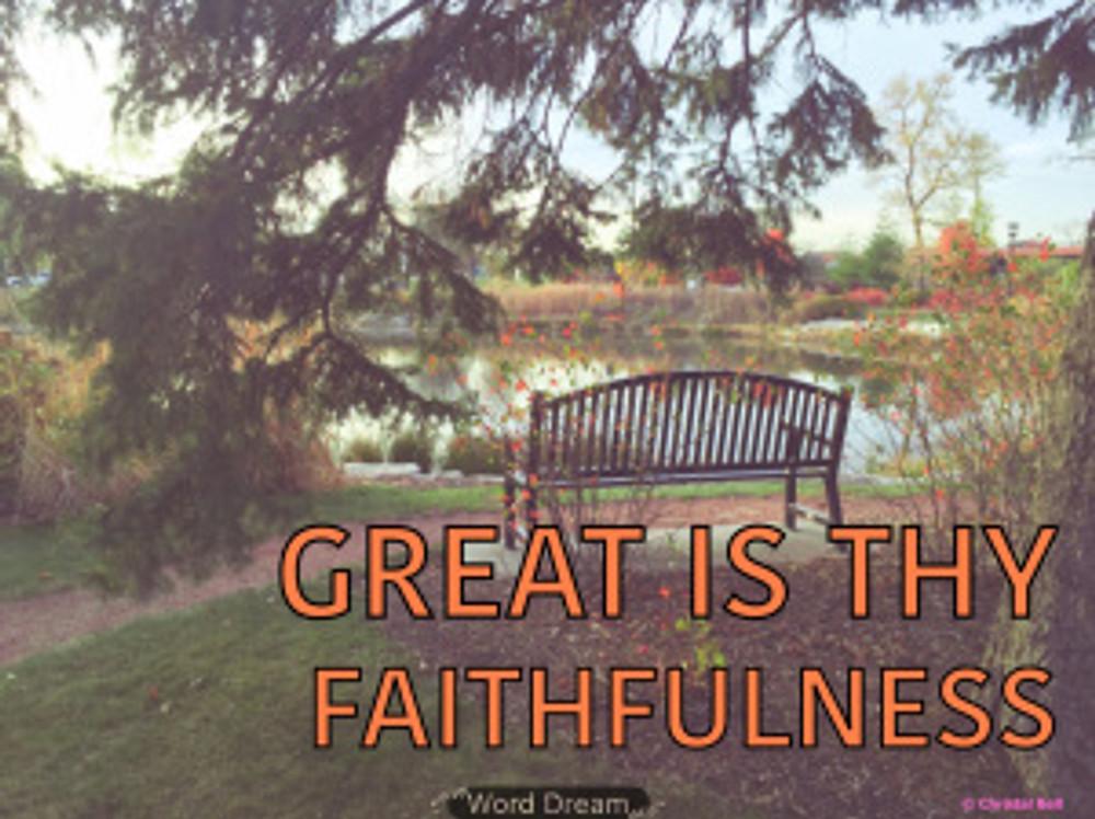 Great is Thy Faithfulness photo