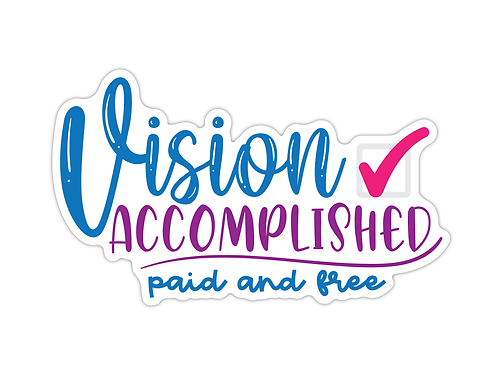 Vision Accomplished - Paid and Free