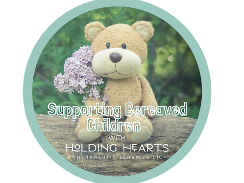 Supporting Bereaved Children Training