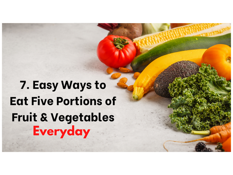7 Ways to Eat More Fruits and Vegetables Everyday