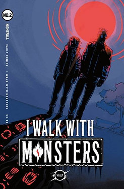I Walk With Monsters #2B