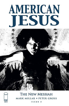 American Jesus New Messiah #3