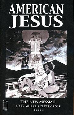 American Jesus: The New Messiah #2 (Cover C Black & White Grampa)