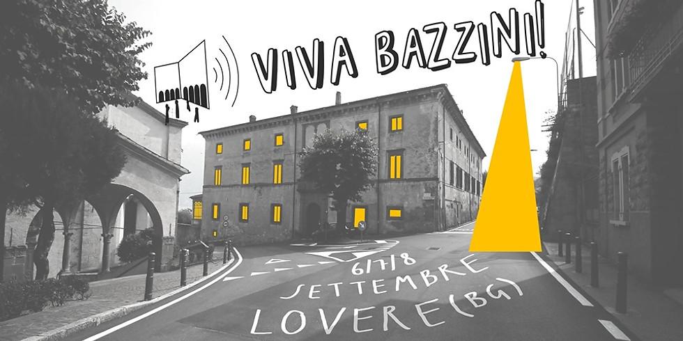 Viva Bazzini!