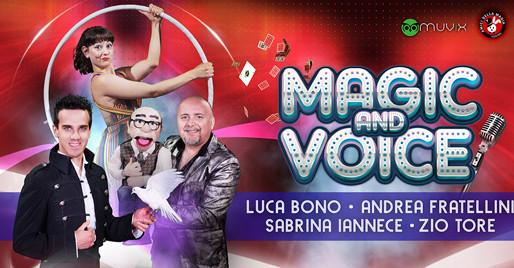 Spettacolo: Magic & Voice al Lido Sassabanek di Iseo