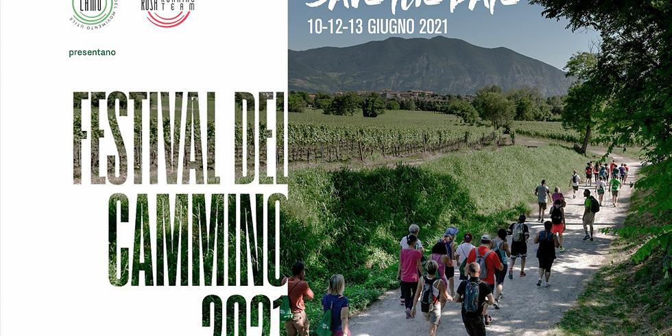 È in arrivo il Festival del Cammino 2021! 10-12-13 Giugno 2021