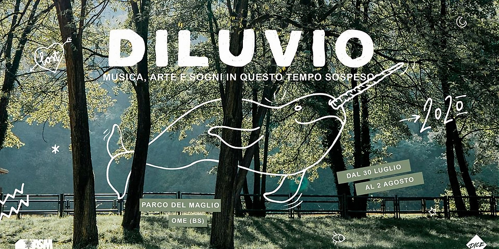 Diluvio Festival ☾ 2O2O - Ome, Borgo del Maglio