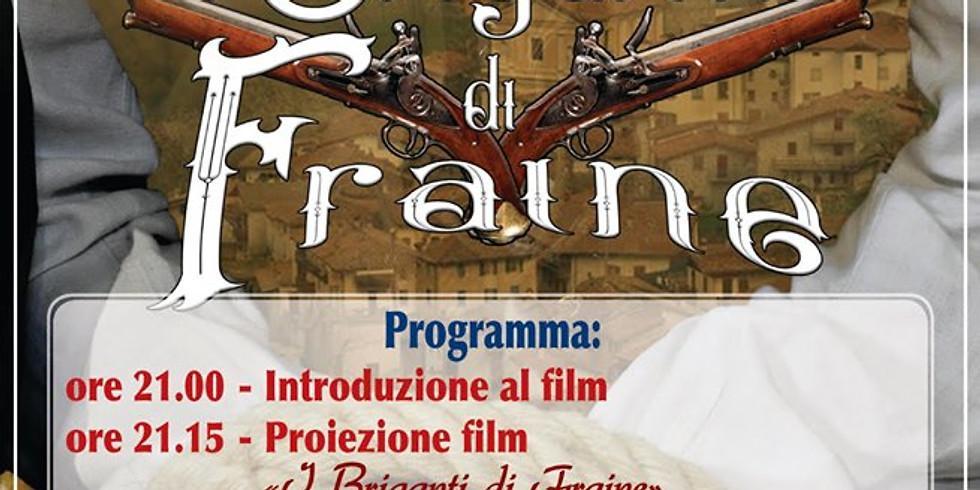 """Pisogne 14 settembre """"I Briganti di Fraine"""" il film"""