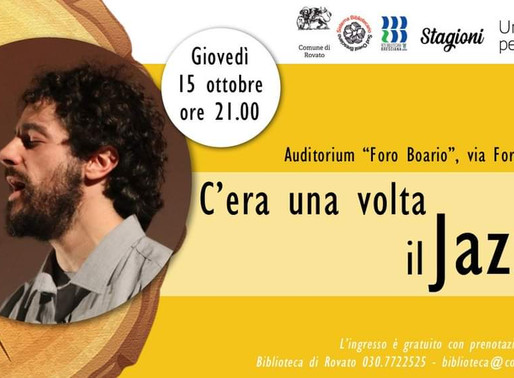 """Rovato: giovedì 15 ottobre """"c'era una volta il jazz...!"""" tra musica e lettura"""