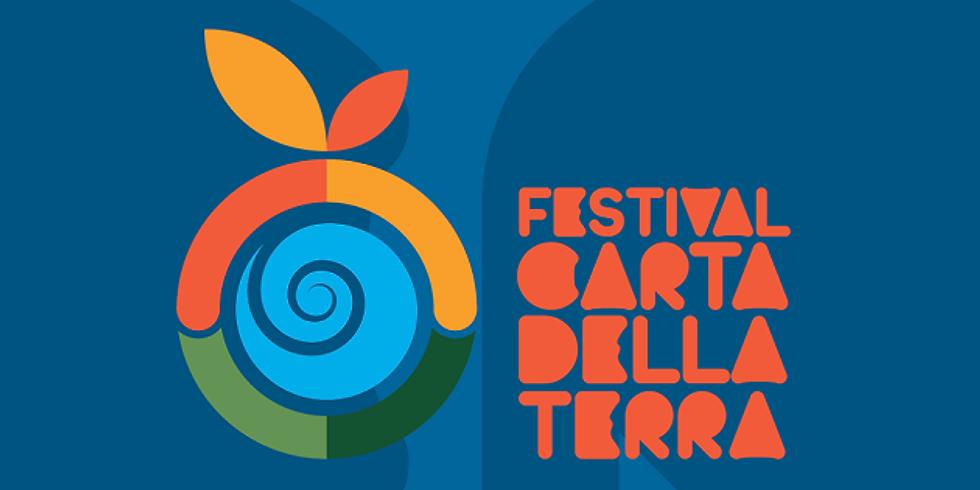 """aprile - 28 giugno 2021 """"Terra: un viaggio per il mondo nuovo"""" Festival Carta della Terra"""