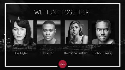 Eve to star in new six Part Thriller 'We hunt together'.