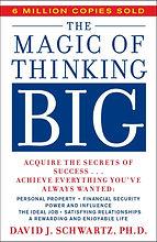 David Schwartz's Magic of Thinking Big