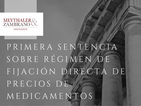Reseña de la PRIMERA sentencia en materia del régimen de Fijación Directa de Precios de Medicamentos