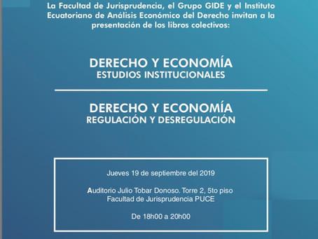 """""""Derecho & Economía: Estudios Institucionales"""" y """"Derecho & Economía: Regulación y Desregulación"""""""