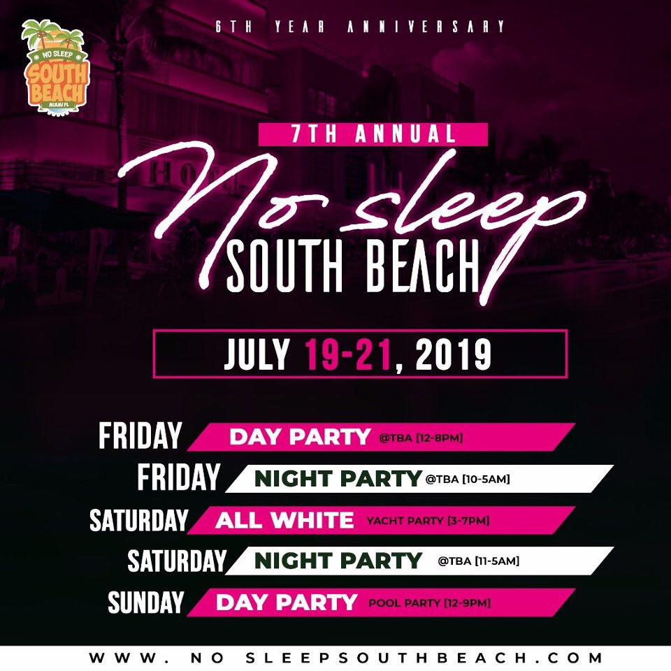 "MIA - 7th Annual ""NO SLEEP SOUTH BEACH"" Weekend @ TBA"