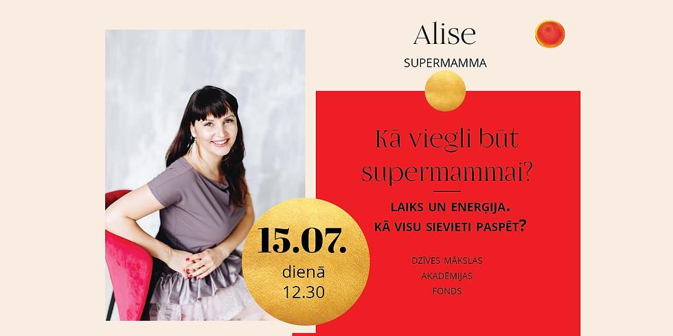 Kā viegli būt supermammai? Dienas grupa