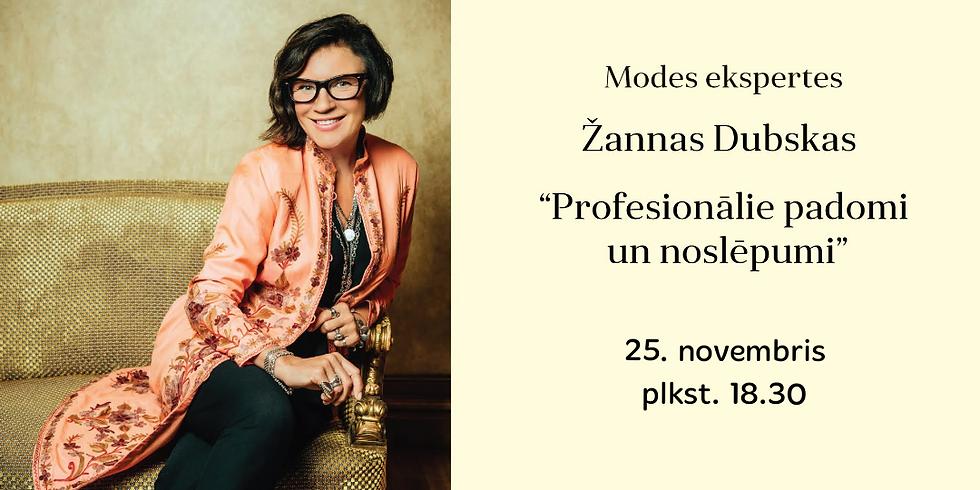 Žannas Dubskas padomi un noslēpumi. Sarunas par skaistumu, jaunību un dzīvi.