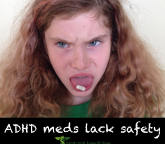 ADHD meds lack safety