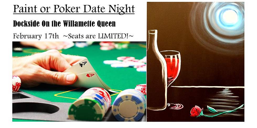 Paint or Poker on the Willamette Queen!