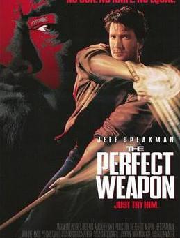 The Perfect Weapon / l'Arme Parfaite