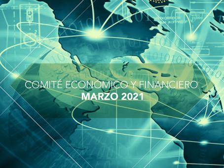 COMITÉ ECONOMICO Y FINANCIERO- MARZO 2021