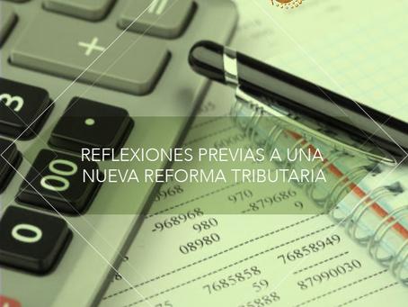 Reflexiones previas a una nueva reforma tributaria