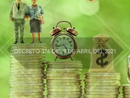 DECRETO 376 DEL 9 DE ABRIL DEL 2021