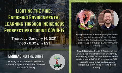 Poster of Lighting the Fire webinar, with pictures of Doug Anderson, the co-author of Natural Curiosity 2nd Edition, and David Osorio, a Grade 2 teacher at the Dr. Eric Jackman Institute of Child Study Laboratory School.