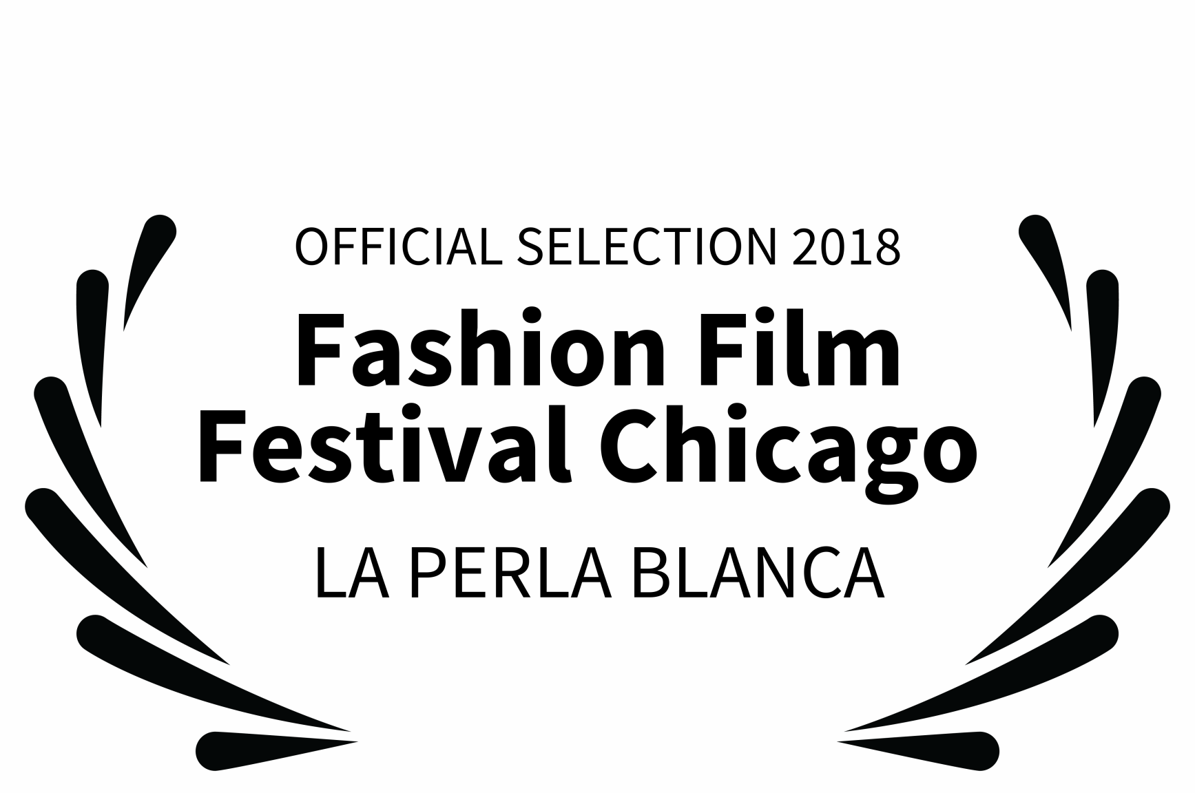 LAPERLA-SELECTION 2018 - Fashion Film Festival Chicago  - LA PERLA BLANCA