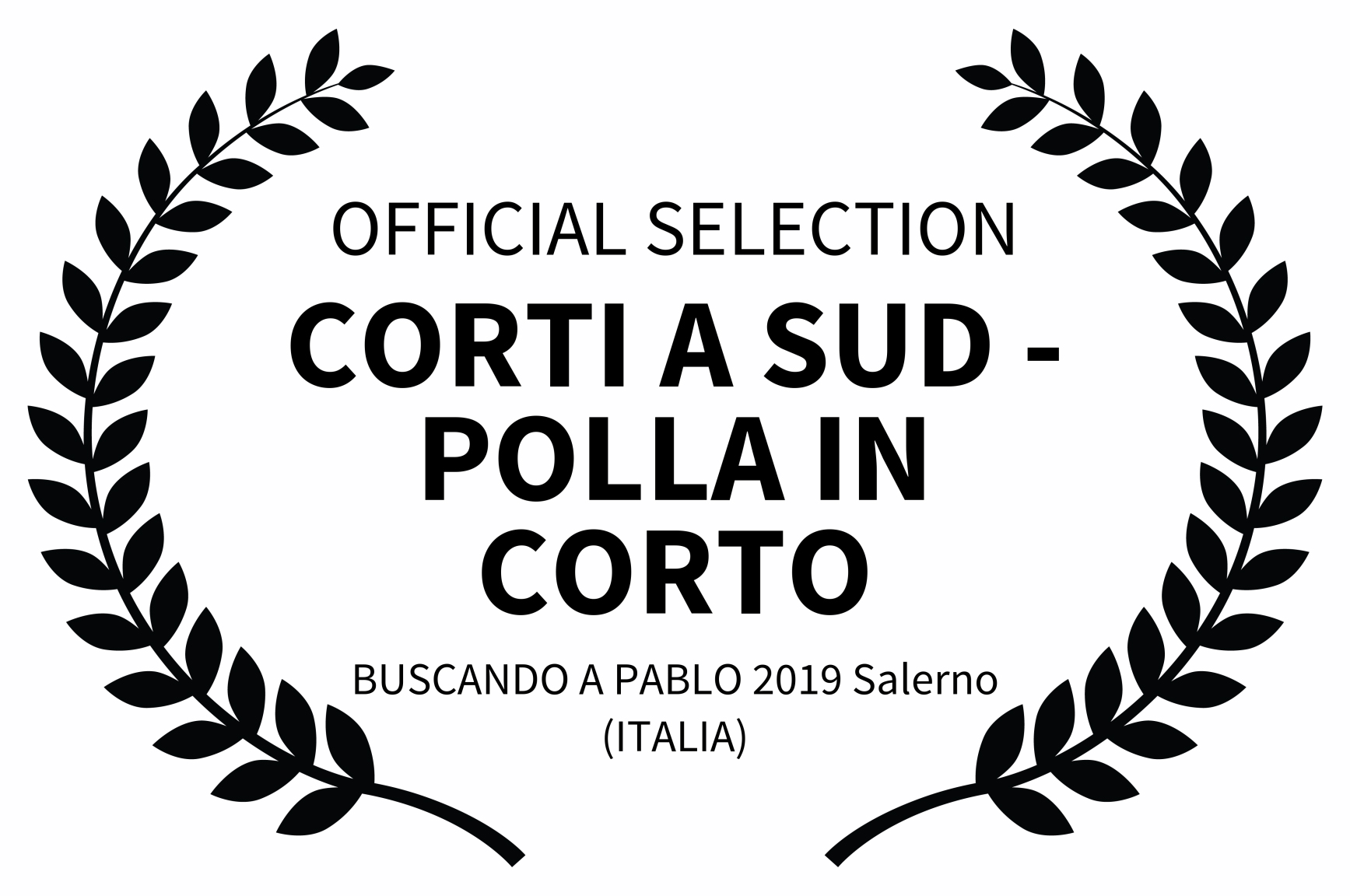 OFFICIAL SELECTION - CORTI A SUD - POLLA