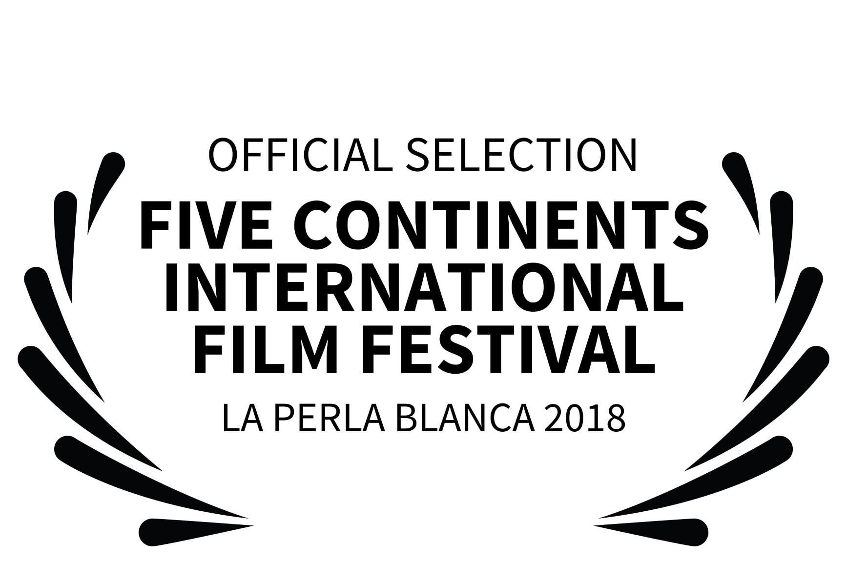 OFFICIAL SELECTION - FIVE CONTINENTS INT