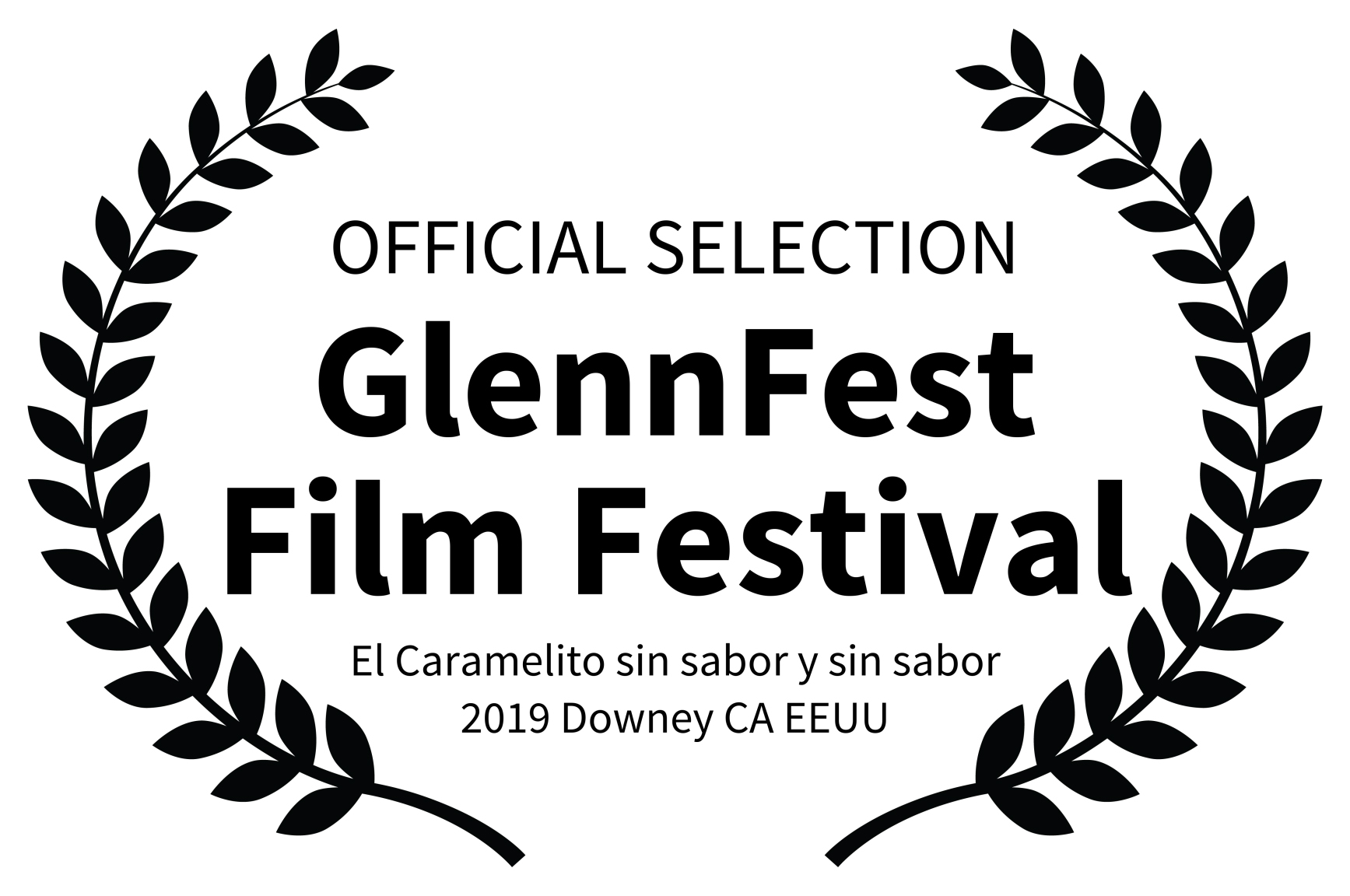 OFFICIAL SELECTION - GlennFest Film Fest