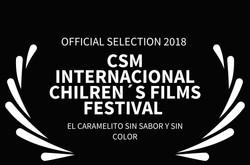 CSM INTERNACIONAL CHILRENS FILMS FESTIVAL  - EL CARAMELITO SIN SABOR Y SIN COLOR