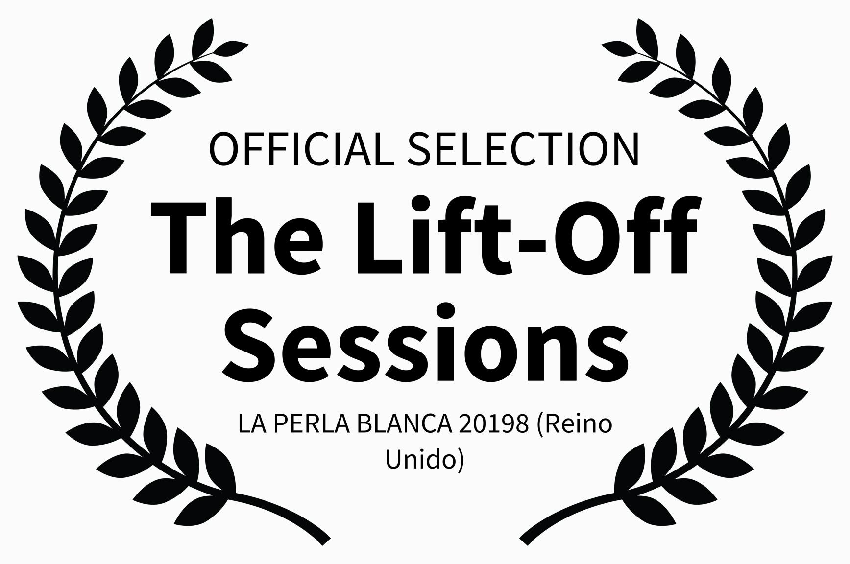 la perla-OFFICIAL SELECTION - The Lift-O