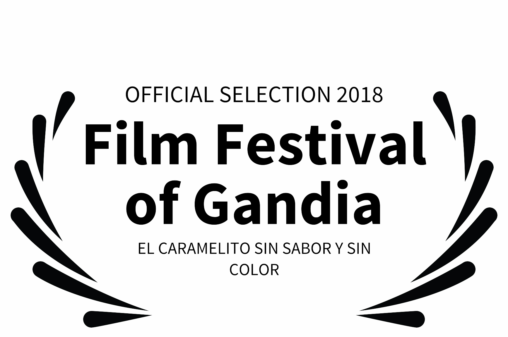 ELCARAMELITO-SELECTION 2018 - Film Festival of Gandia - EL CARAMELITO SIN SABOR Y SIN COLOR