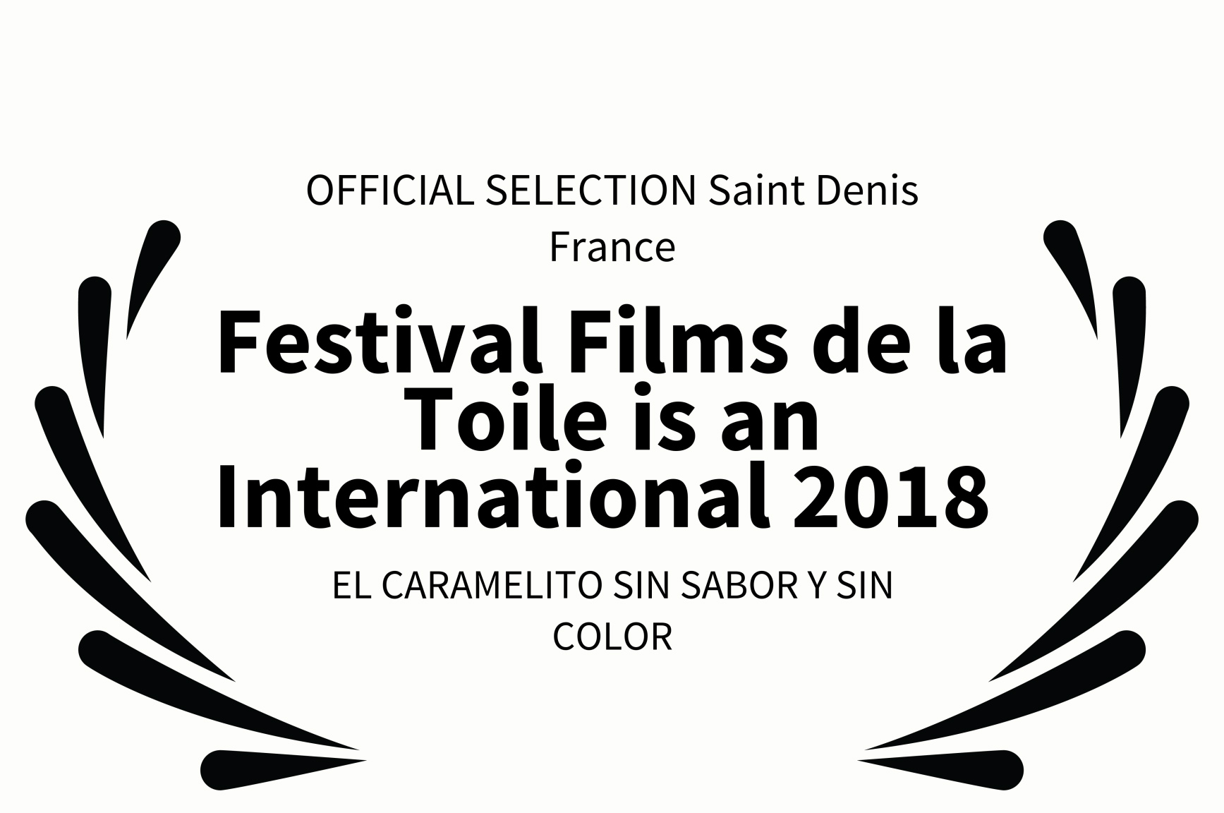 OFFICIALSELECTION Saint Denis France - Festival Films de la Toile is an International 2018  - EL CAR