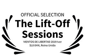 OFFICIAL SELECTION - The Lift-Off Sessio