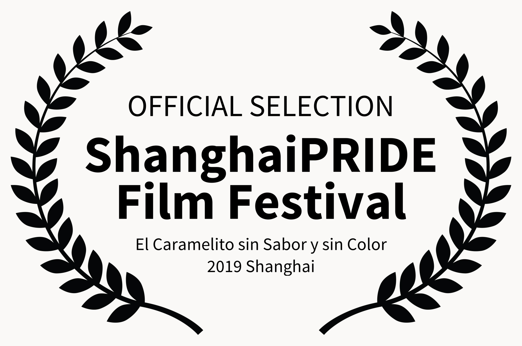 OFFICIAL SELECTION - ShanghaiPRIDE Film
