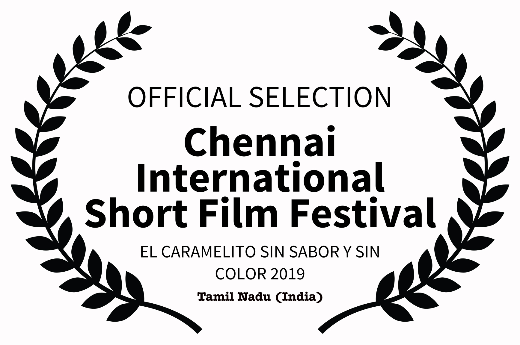 OFFICIAL SELECTION - Chennai Internation